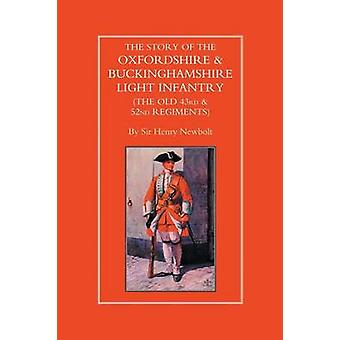 Story of the Oxfordshire and Buckinghamshire Light Infantry (The Old