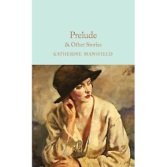 Prelude  Other Stories by Katherine Mansfield