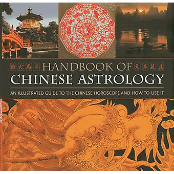 Handbook of Chinese Astrology by Craze & Richard