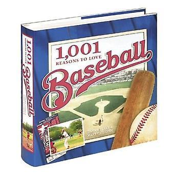 1001 Reasons to Love Baseball