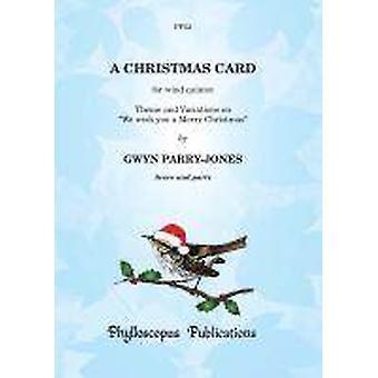 A Christmas Card (Arr: Gwyn Parry-Jones) WIND QUINTET
