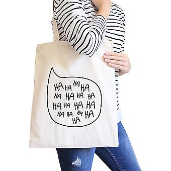 Ha Ha Ha Natural Canvas Bags Eco Bag Gift For Family And Friends