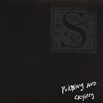 S - Puking & Crying [CD] USA import