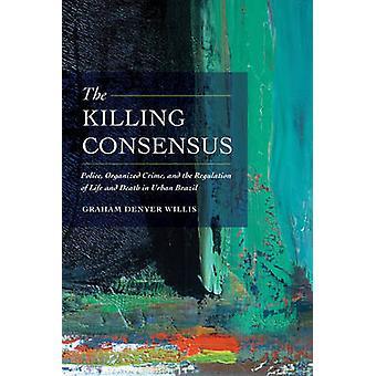 De doden Consensus - politie - georganiseerde misdaad- en de verordening