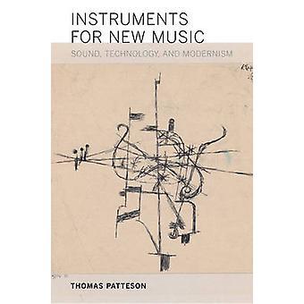 Instrumenten voor nieuwe - Sound - muziektechnologie- en modernisme door Thom