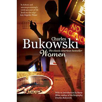 Women (Revised edition) by Charles Bukowski - 9780753518144 Book