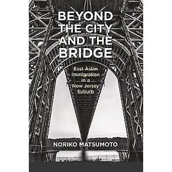 Beyond the City and the Bridge - East Asian Immigration in a New Jerse