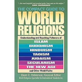 Kompaktowy Przewodnik po świecie religii przez Dean C. Halverson - Dean C. H