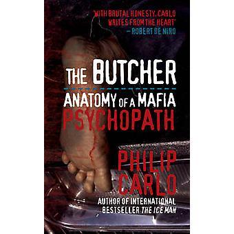 Slaktaren - anatomi av en maffia psykopat av Philip Carlo - 97818459