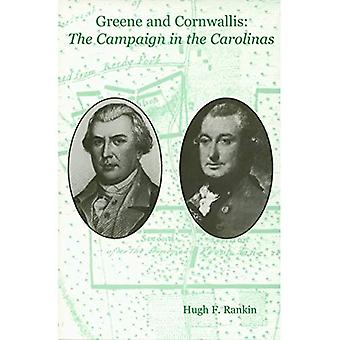 Greene and Cornwallis: The Campaign in the Carolinas