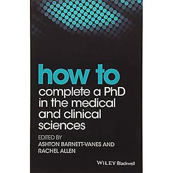 Comment réaliser un doctorat en Sciences médicales et cliniques