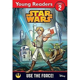 Star Wars: Använd kraften!: en Star Wars Saga läsare