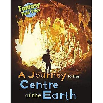 Un viaggio al centro della terra: escursioni sul campo di fantasia