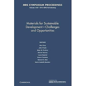 Materials for Sustainable Development - Challenges and Opportunities: Volume 1492 (MRS Proceedings)