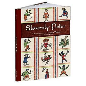 Slovenly Peter (Calla edizioni)