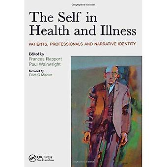 Uno mismo en la salud y la enfermedad: pacientes, profesionales y la identidad narrativa