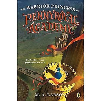 Warrior prinsessen av Pennyroyal Academy