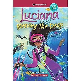 Luciana: Trotsat djupet (American Girl: flickan av året 2018, bok 2)