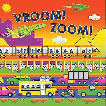 Vroom! Zoom! (Fluorescerande Pop!) [Styrelse bok]