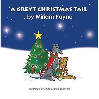 A Greyt Christmas Tail