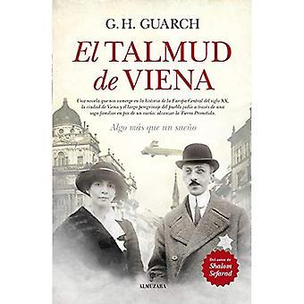 El Talmud de Viena: Algo Mas Que Un Sueno