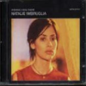 Natalie Imbruglia - Wishing I Was There (+Remix + Impressed) USA import