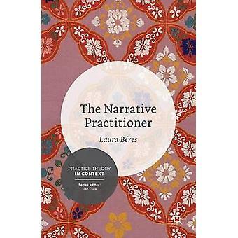Narrativ utövare av Laura Beres