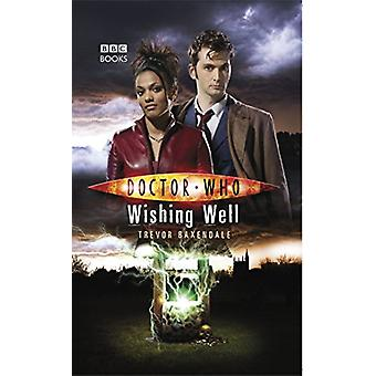 Doctor Who - Wishing Well by Trevor Baxendale - 9781785943553 Book
