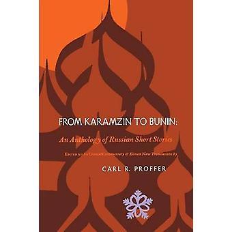 Fra Karamzin til Bunin historier en antologi af russiske korte af fremførte & Carl R.