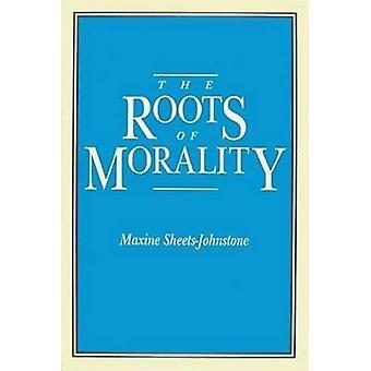 Die Wurzeln der Moral von SheetsJohnstone & Maxine