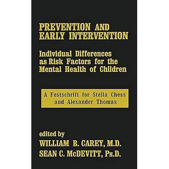 Ennaltaehkäisy ja varhainen puuttuminen Carey & William B.