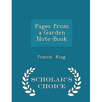Pages from a Garden NoteBook  Scholars Choice Edition by King & Francis