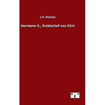 ثانيا هيرمان. ارزبيشوف فون مؤتمر قبل J.H. & هنيس