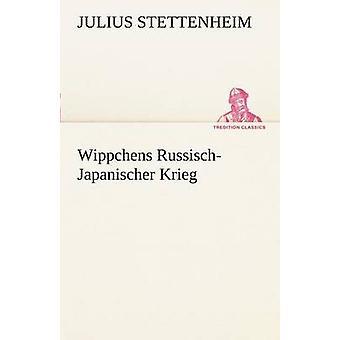 Wippchens RussischJapanischer Krieg door Stettenheim & Julius