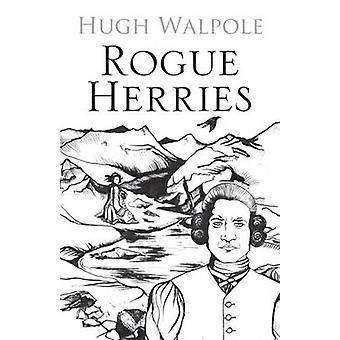 Rogue Herries by Hugh Walpole - Eric Robson - 9780711228894 Book