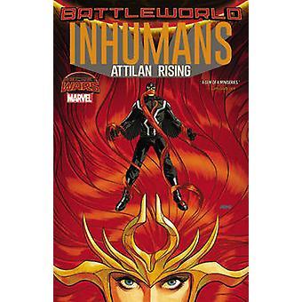 Inhumans - Attilan Rising by Charles Soule - John Timms - 978078519875