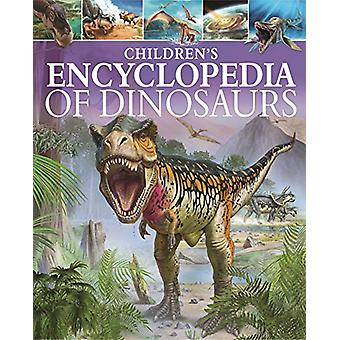 Children's Encyclopedia of Dinosaurs by Clare Hibbert - 9781784283322