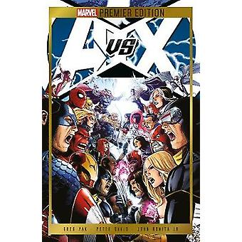 Marvel Premium Edition - Avengers Vs. X-men by Brian Michael Bendis -
