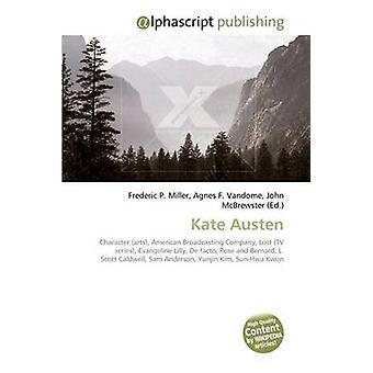 Kate Austen by Frederic P Miller - Agnes F Vandome - John McBrewster