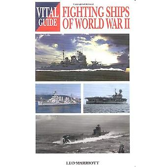 Fighting Ships of World War II (Vital Guide)