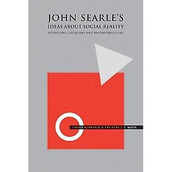 John Searle s Ideas about Social Re by KOEPSELL