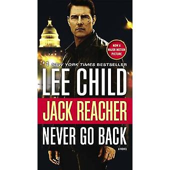 Jack Reacher - Never Go Back by Lee Child - 9780399594977 Book