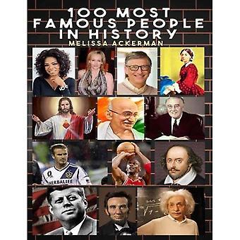 100 tunnetuimpia ihmisiä historiassa