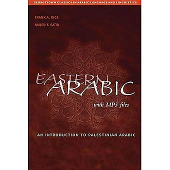 Eastern Arabic (Georgetown Classics in Arabic Languages and Linguistics Series)