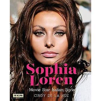 Sophia Loren Turner Classic Movies  Movie Star Italian Style by Cindy De La Hoz