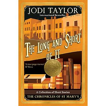 Long and the Short of it by Jodi Taylor