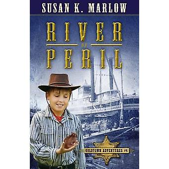 River of Peril par Susan K Marlow
