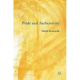 Pride and Authenticity by Steinvorth & Ulrich
