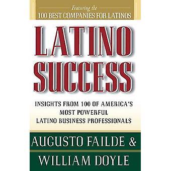 Latino Success by Failde & Augusto