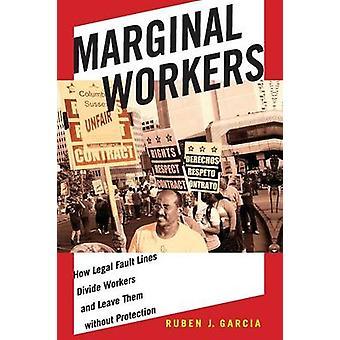 العمال الهامشيون من قبل روبن غارسيا